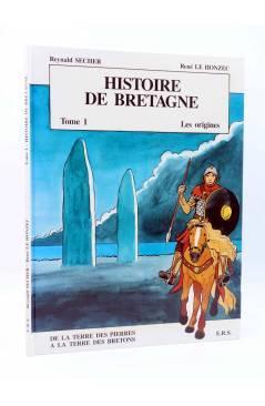 Cubierta de HISTOIRE DE BRETAGNE TOME 1. LES ORIGENES. DE LA TERRES DES PIERRES A LA TERRE DES BRETONS (Secher / Le Honz