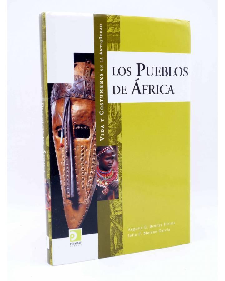 Cubierta de VIDA Y COSTUMBRES EN LA ANTIGÜEDAD. LOS PUEBLOS DE ÁFRICA (Augusto E. Benítez Fleites / Julia F. Moreno Garc