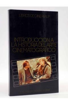 Cubierta de LIBROS DE CINE. INTRODUCCIÓN A LA HISTORIA DEL ARTE CINEMATOGRÁFICO (José Mª Caparrós Lera) Rialp 1990
