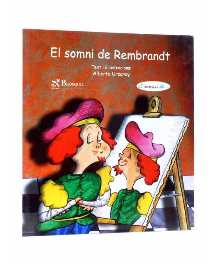 Cubierta de EL SOMNI DE REMBRANDT (Alberto Urcaray) Brosquil 2008