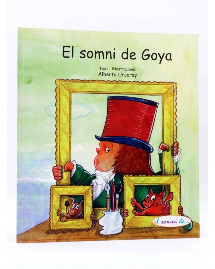 Cubierta de EL SOMNI DE GOYA (Alberto Urcaray) Brosquil 2007
