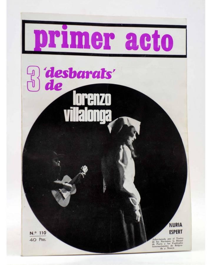 Cubierta de PRIMER ACTO. REVISTA DE TEATRO 110. 3 DESBARTS DE LORENZO VILLALONGA (Vvaa) Primer Acto 1969
