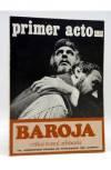 Cubierta de PRIMER ACTO. REVISTA DE TEATRO 143. BAROJA CRÍTICA TEATRAL ARBITRARIA (Vvaa) Primer Acto 1972