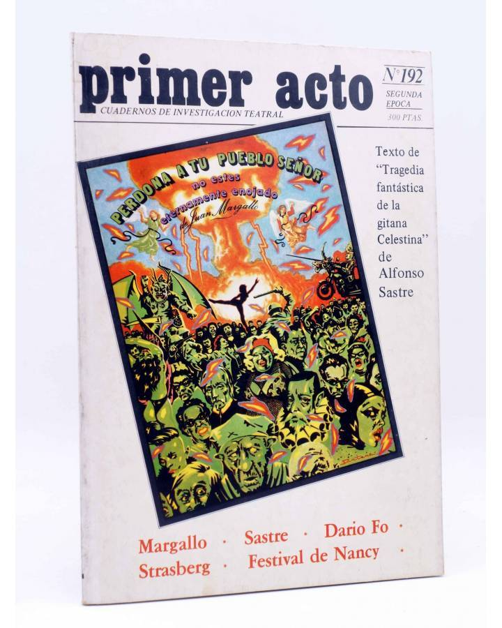 Cubierta de PRIMER ACTO. REVISTA DE TEATRO 192. MARGALLO SASTRE DARIO FO… (Vvaa) Primer Acto 1982