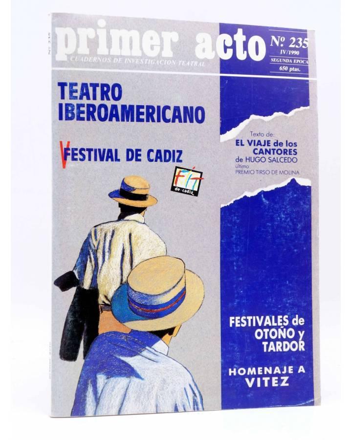 Cubierta de PRIMER ACTO. REVISTA DE TEATRO 235. TEATRO IBEROAMERICANO (Vvaa) Primer Acto 1990