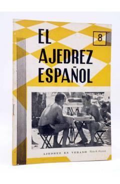 Cubierta de REVISTA EL AJEDREZ ESPAÑOL 63 / 8 - 1961. AGOSTO. AJEDREZ EN VERANO (Vvaa) FEDA 1961