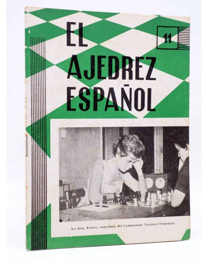 Cubierta de REVISTA EL AJEDREZ ESPAÑOL 66 / 11 - 1961. SRTA FERRER CAMPEONATO MUNDIAL FEMENINO (Vvaa) FEDA 1961