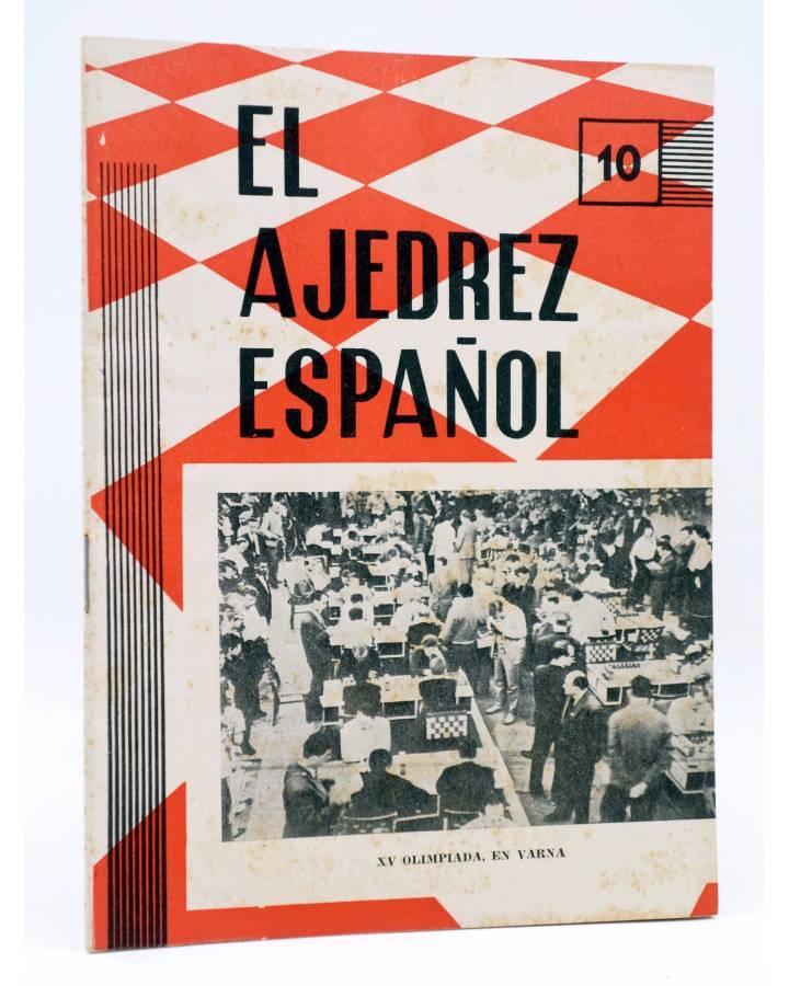 Cubierta de REVISTA EL AJEDREZ ESPAÑOL 77 / 10 - 1962. OCTUBRE. XV OLIMPIADA EN VARNA (Vvaa) FEDA 1962