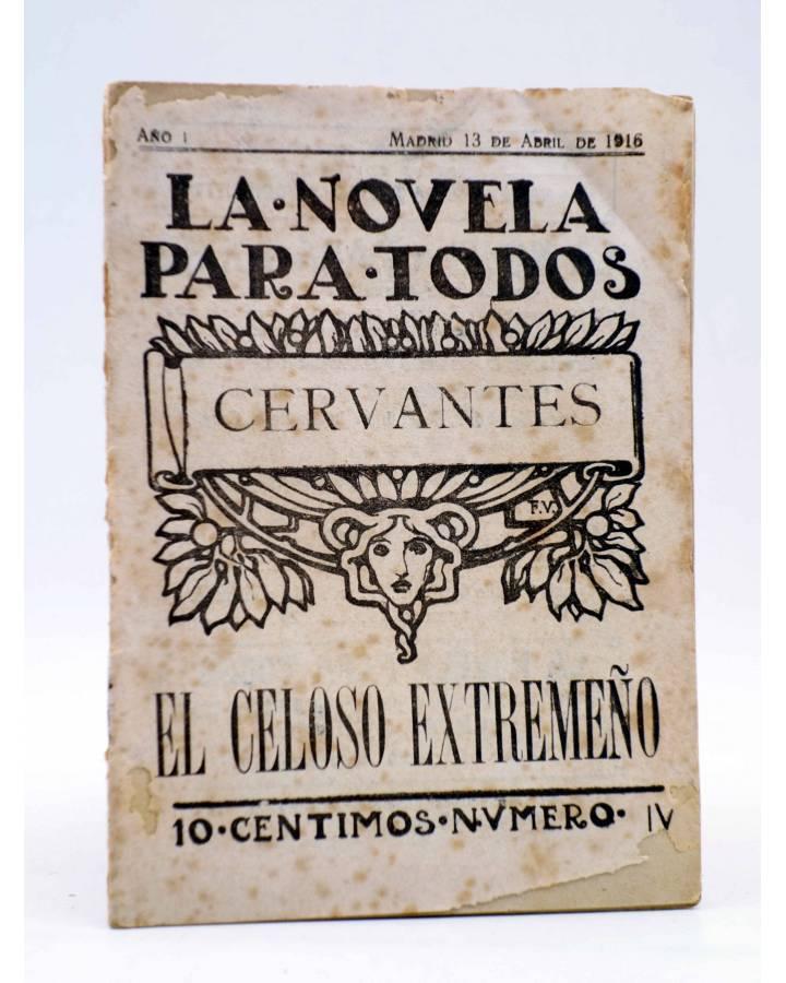 Cubierta de LA NOVELA PARA TODOS AÑO I Nº 4 IV. EL CELOSO EXTREMEÑO (Cervantes) Publicaciones Económicas 1916