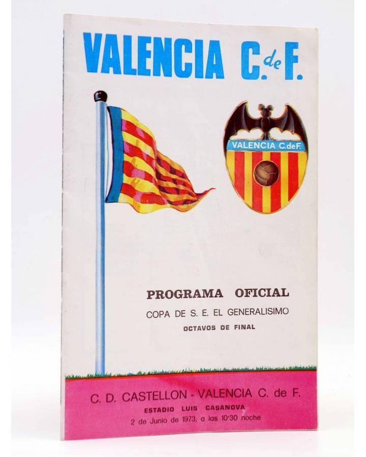 Cubierta de VALENCIA C. DE F. PROGRAMA OFICIAL COPA DE S.E. EL GENERALÍSIMO. OCTAVOS DE FINAL. Valencia 1973