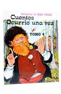 Cubierta de CUENTOS OCURRIÓ UNA VEZ TOMO 4 (Eugenio Sotillos / María Pascual) Toray 1975