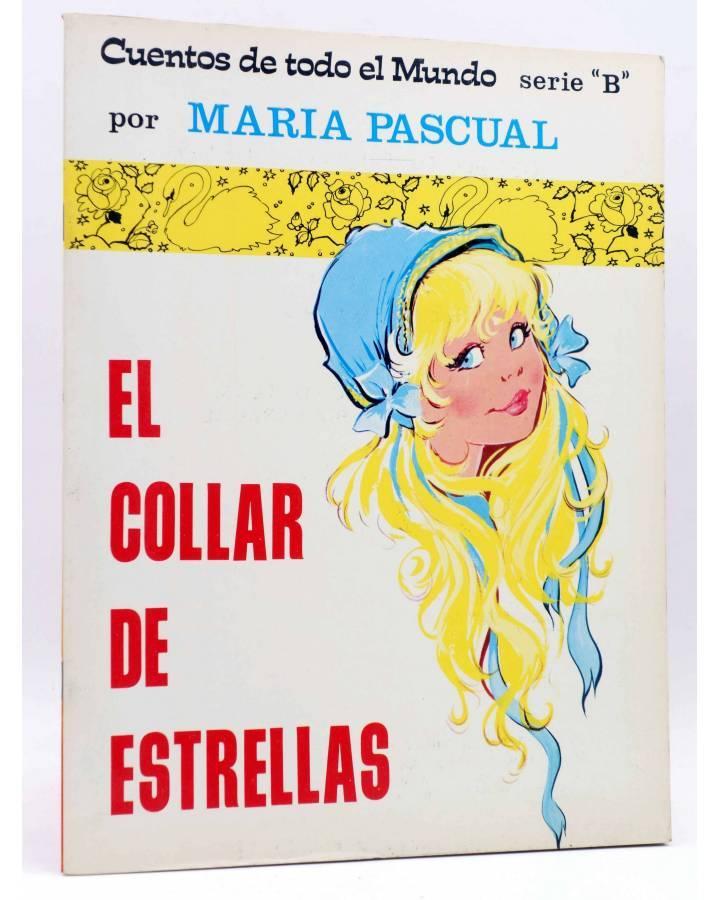 Cubierta de CUENTOS DE TODO EL MUNDO SERIE B 1. EL COLLAR DE ESTRELLAS (Sotillos / María Pascual) Toray 1974