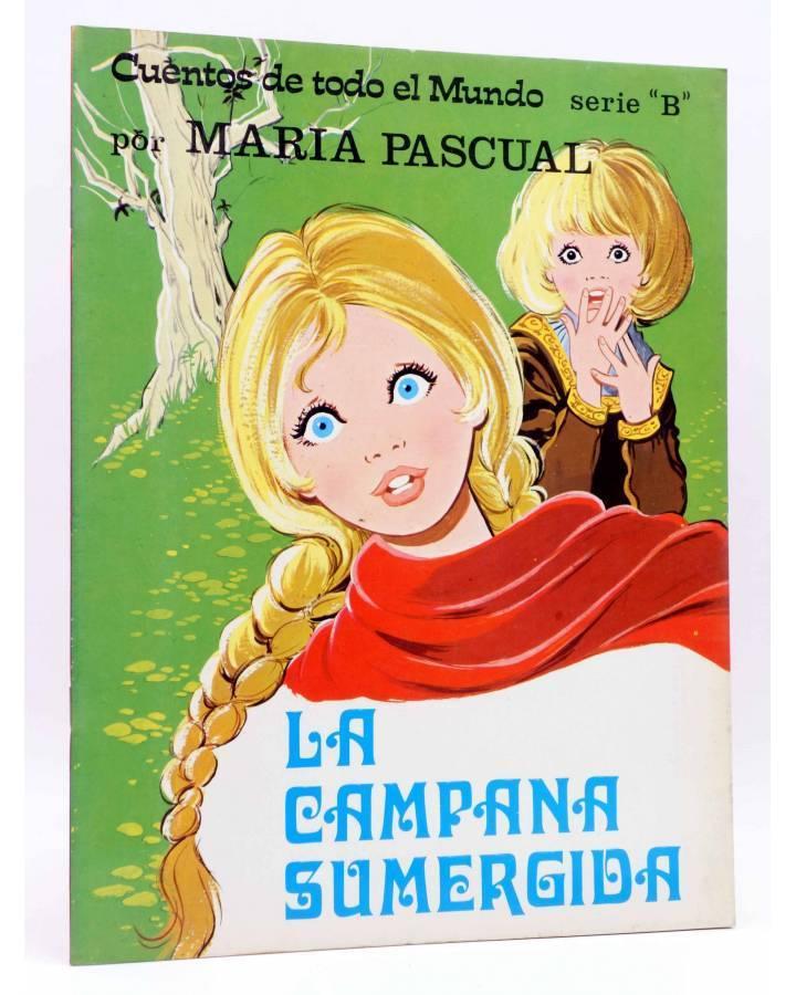 Cubierta de CUENTOS DE TODO EL MUNDO SERIE B 2. LA CAMPANA SUMERGIDA (Sotillos / María Pascual) Toray 1974