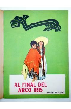 Muestra 1 de CUENTOS DE TODO EL MUNDO SERIE B 17. AL FINAL DEL ARCO IRIS (Sotillos / María Pascual) Toray 1975