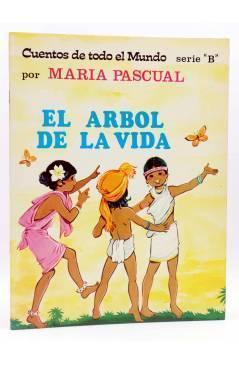 Cubierta de CUENTOS DE TODO EL MUNDO SERIE B 29. EL ÁRBOL DE LA VIDA (Sotillos / María Pascual) Toray 1976