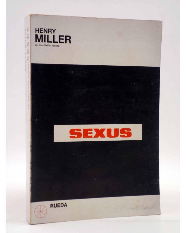 Cubierta de LA CRUCIFIXIÓN ROSADA 1. SEXUS (Henry Miller) Rueda 1968