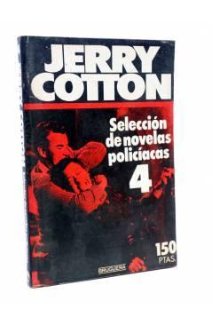 Cubierta de JERRY COTTON SELLECCIÓN DE NOVELAS POLICIACAS 4. RETAPADO (Vvaa) Bruguera 1985