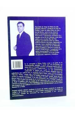 Contracubierta de LA GUERRA DE LOS MUNDOS DE ORSON WELLES Y OTROS ESCRITOS SOBRE CINE (Juan Julio De Abajo De Pablos) Fa