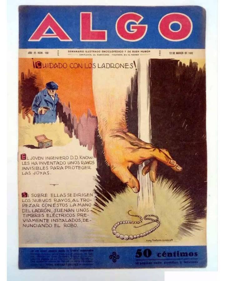 Cubierta de ALGO. SEMANARIO ILUSTRADO ENCICLOPÉDICO Y DE BUEN HUMOR AÑO IV. N.º 150. 12 MARZO 1932 (Vvaa) Algo 1932