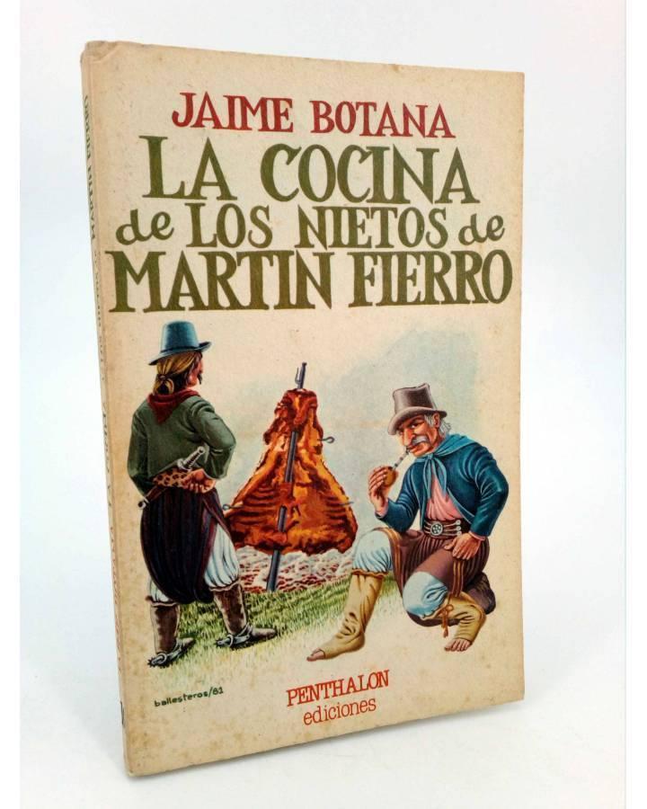 Cubierta de LA COCINA DE LOS NIETOS DE MARTIN FIERRO (Jaime Botana / Ramón Ballesteros) Penthalon 1981