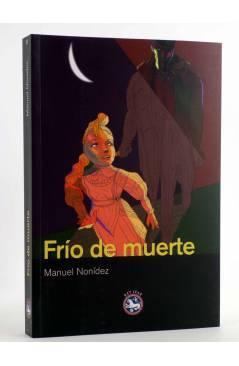 Cubierta de FRÍO DE MUERTE (Manuel Nonídez) Rey Lear 2010