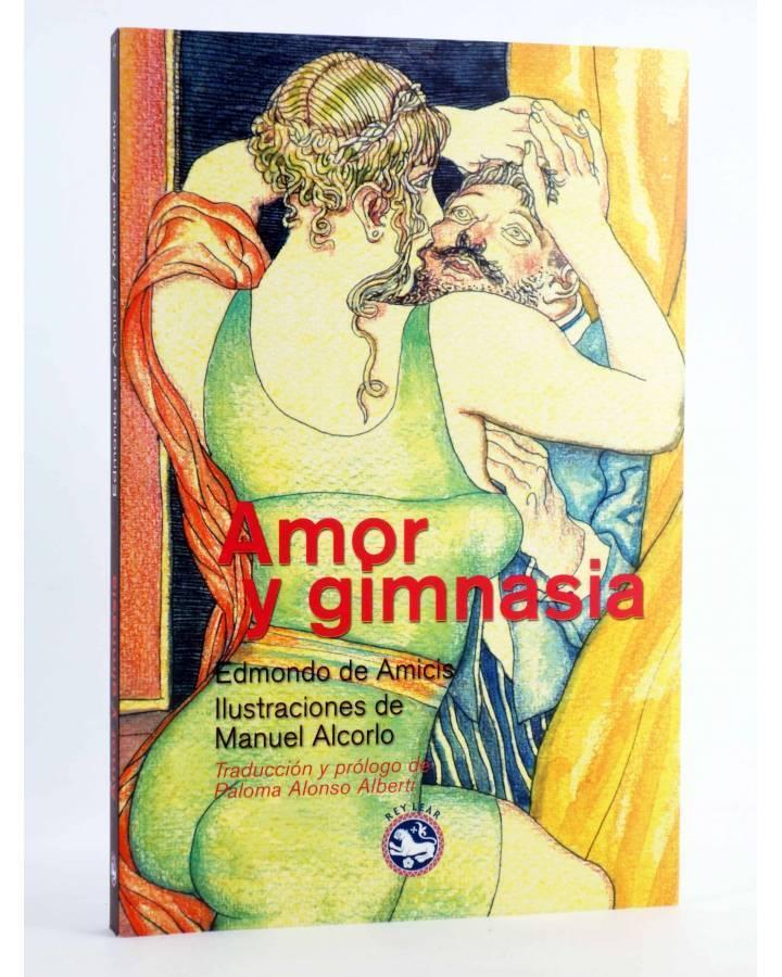 Cubierta de AMOR Y GIMNASIA (Edmondo De Anicis / Manuel Alcorlo) Rey Lear 2012