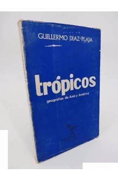 Cubierta de TRÓPICOS. GEOGRAFÍAS DE ASIA Y AMÉRICA (Guillermo Díaz Plaja) Prometeo 1968