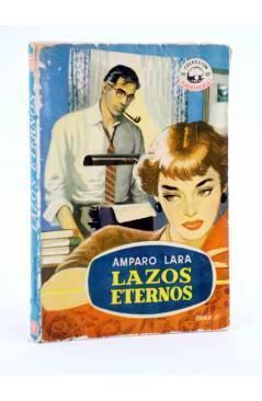 Cubierta de COLECCIÓN MADREPERLA 246. LAZOS ETERNOS (Amparo Lara) Bruguera Bolsilibros 1953. CON DEDICATORIA