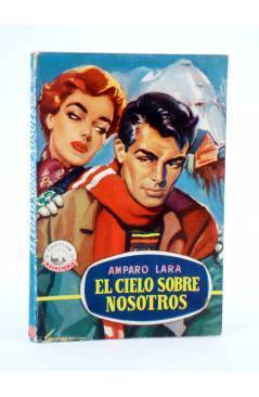 Cubierta de COLECCIÓN MADREPERLA 338. EL CIELO SOBRE NOSOTROS (Amparo Lara) Bruguera Bolsilibros 1955. CON DEDICATORIA