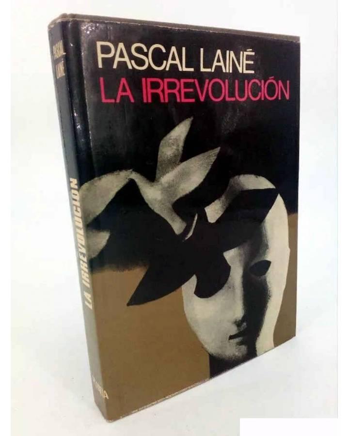 Cubierta de Colección Infinito 129. LA IRREVOLUCIÓN (Pascal Lainé) Planeta 1975