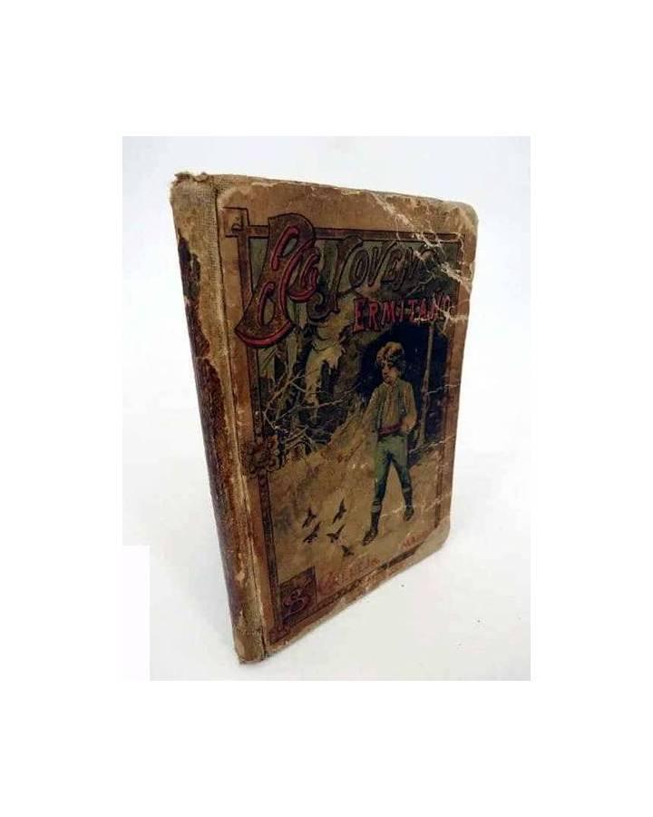 Cubierta de BIBLIOTECA ESCOLAR RECREATIVA XXVII 27. EL JOVEN ERMITAÑO (Cristobal Schmid) Saturnino Calleja