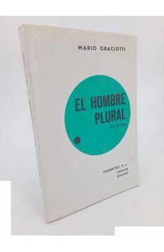 Cubierta de EL HOMBRE PLURAL. EX NOVELA (Mario Graciotti) Prometeo 1974