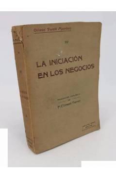 Cubierta de LA INICIACIÓN EN LOS NEGOCIOS (Orison Swett Marden) Antonio Roch Circa 1936