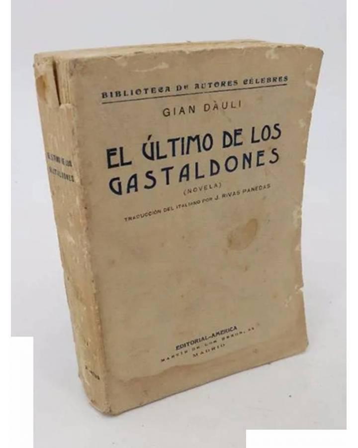 Cubierta de BIBLIOTECA DE AUTORES CÉLEBRES. EL ÚLTIMO DE LOS GASTALDONES (Gian Dauli) América S/F