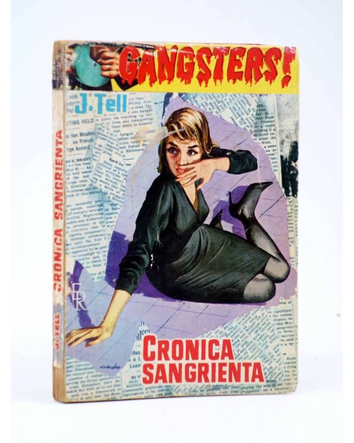Cubierta de GANSTERS! ??. CRÓNICA SANGRIENTA (J. Tell) Rollán 1962
