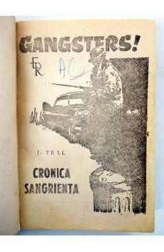 Muestra 1 de GANSTERS! ??. CRÓNICA SANGRIENTA (J. Tell) Rollán 1962
