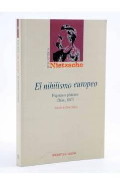 Cubierta de BIBLIOTECA NIETZSCHE. EL NIHILISMO EUROPEO. FRAGMENTOS PÓSTUMOS (Friedrich Nietzsche) Biblioteca Nueva 2006