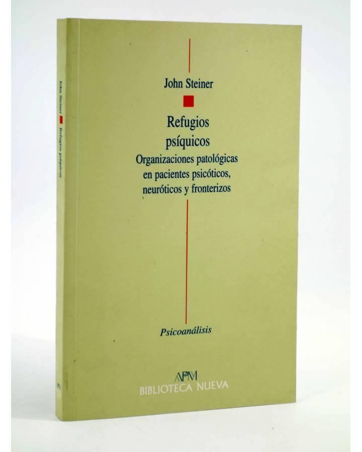 Cubierta de REFUGIOS PSÍQUICOS. ORGANIZACIONES PATOLÓGICAS EN PACIENTES PSICÓTICOS NEURÓTICOS Y FRONTERIZOS (John Steine