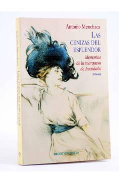 Cubierta de LAS CENIZAS DEL ESPLENDOR (Antonio Menchaca) Biblioteca Nueva 2002