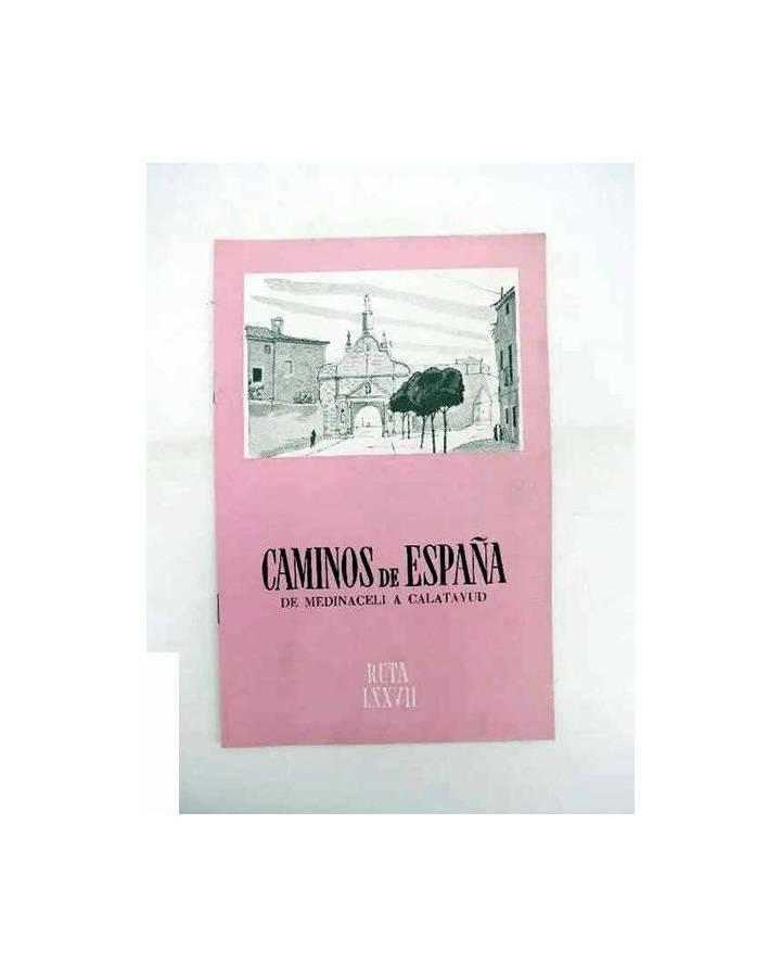 Cubierta de CAMINOS DE ESPAÑA. RUTA LXXVII. DE MEDINACELLI A CALATAYUD. Compañía Española de Penicilina 1963