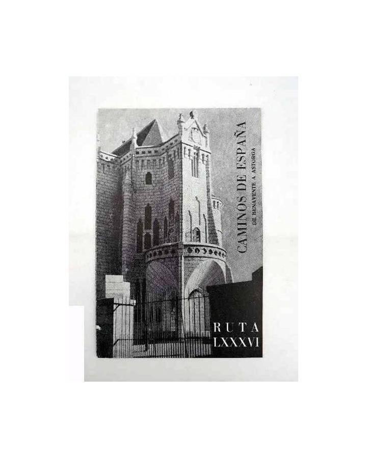 Cubierta de CAMINOS DE ESPAÑA. RUTA LXXXVI. DE BENAVENTE A ASTORGA. Compañía Española de Penicilina 1963