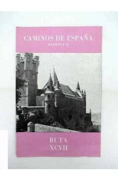 Cubierta de CAMINOS DE ESPAÑA. RUTA XCVII. SEGOVIA II. Compañía Española de Penicilina 1964
