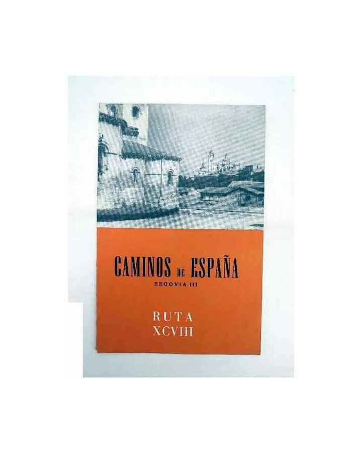 Cubierta de CAMINOS DE ESPAÑA. RUTA XCVIII. SEGOVIA III. Compañía Española de Penicilina 1964