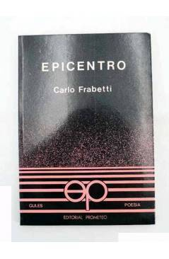 Contracubierta de COLECCIÓN GULES POESÍA 7. EPICENTRO (Carlo Frabetti) Prometeo 1982