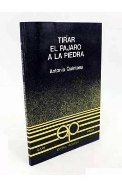 Cubierta de COLECCIÓN GULES POESÍA 11. TIRAR EL PÁJARO A LA PIEDRA (Antonio Quintana) Prometeo 1981