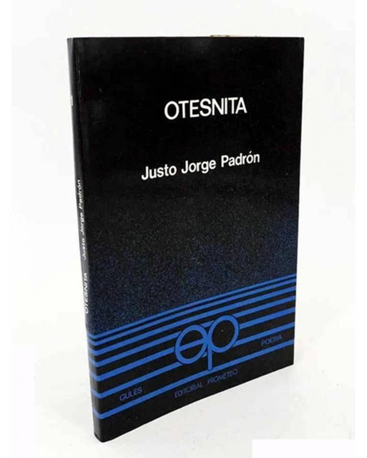Cubierta de COLECCIÓN GULES POESÍA 1. OTESNITA (Justo Jorge Padrón) Prometeo 1979