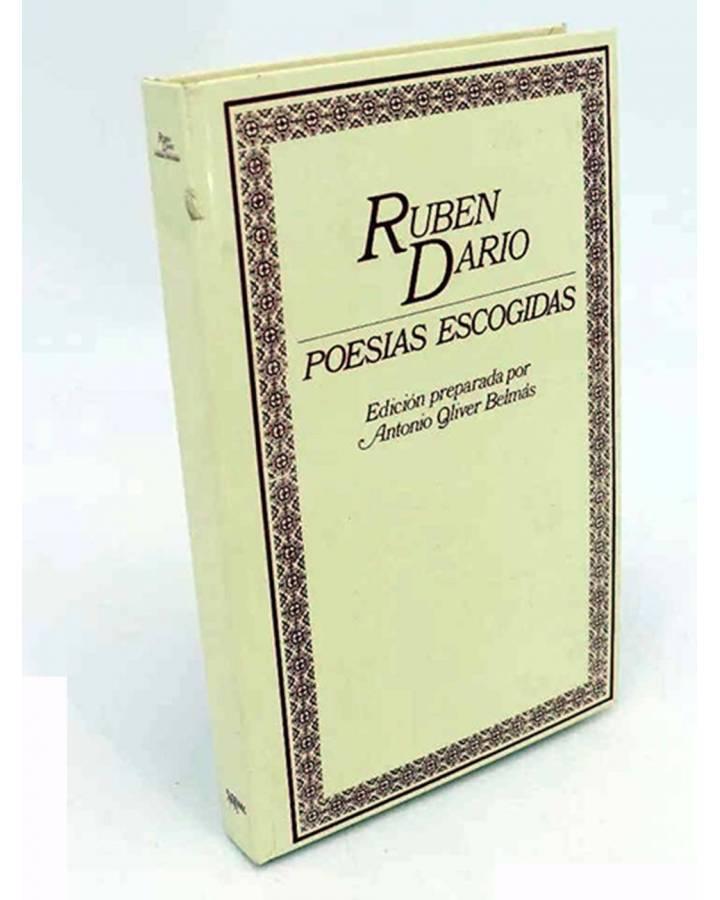 Cubierta de RUBEN DARÍO. POESÍAS ESCOGIDAS. EDICIÓN DE ANTONIO OLIVER BELMÁS.. Ediciones 29 1982