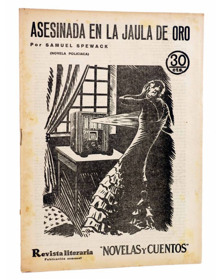Cubierta de REVISTA LITERARIA NOVELAS Y CUENTOS 259. ASESINADA EN LA JAULA DE ORO (Samuel Spewack) Dédalo 1933