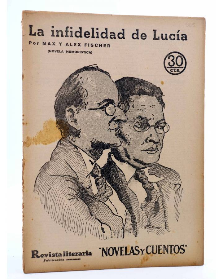 Cubierta de REVISTA LITERARIA NOVELAS Y CUENTOS 368. LA INFIDELIDAD DE LUCÍA (Max Y Alex Fischer) Dédalo 1936