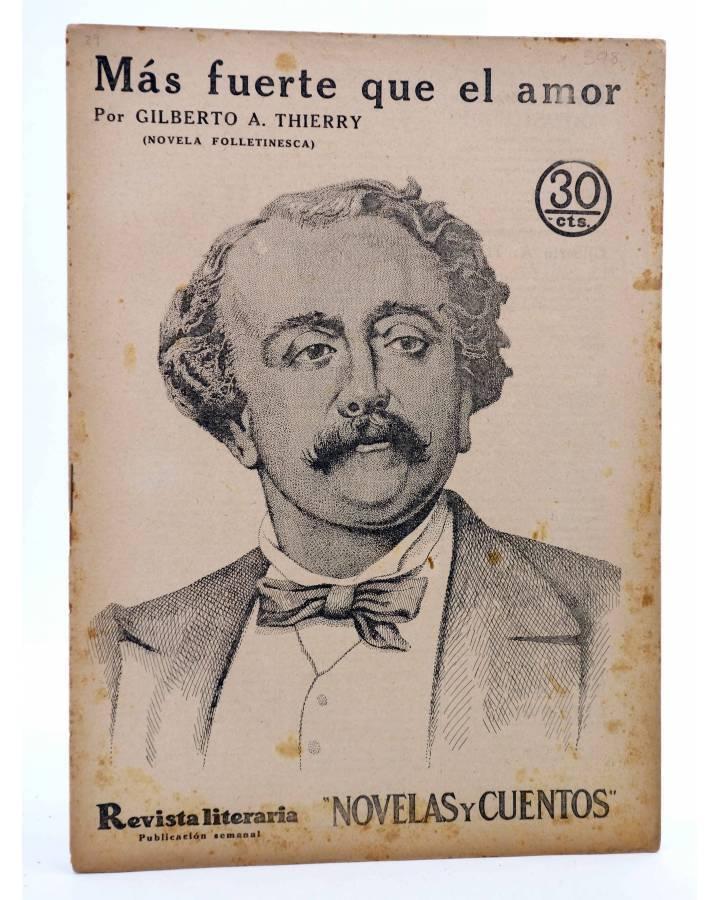 Cubierta de REVISTA LITERARIA NOVELAS Y CUENTOS 398. MÁS FUERTE QUE EL AMOR (Gilberto A. Thierry) Dédalo 1936